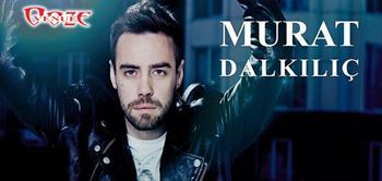 Murat Dalkili� Konseri, Ooze Venue'de!