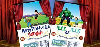 Hulk �le Hulki Ve Harry Potter �le Kelo�lan Oyun Biletleri!