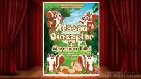 İstanbul Kumpanyası'ndan Afacan Sincaplar ve Maymun Tiki Çocuk Oyununa Giriş Biletleri !