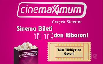 T�m T�rkiye'deki Cinemaximum'larda Ge�erli Sinema Bileti veya Popcorn 9.90 TL'den Ba�layan Fiyatlarla!