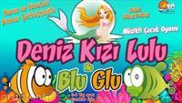 'Deniz Kızı Lulu ile Blu Glu' Müzikli Çocuk Oyununa Biletler!