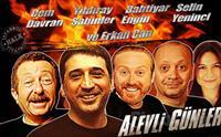 Cem Davran, Erkan Can ve İstanbul Halk Tiyatrosu Oyuncularından ALEVLİ GÜNLER Adlı Tiyatro Oyunu Biletleri 67 TL Yerine 40 TL!