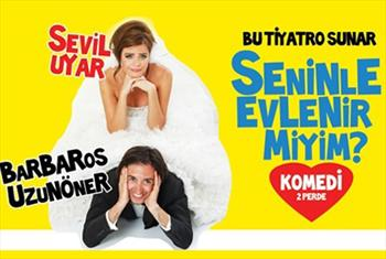 Kahkaha dolu �d�ll� komedi! Seninle Evlenir Miyim? tiyatro oyununa biletler 35 TL yerine 19 TL!