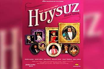 Engin Alkan'dan bol kahkahal�, a�kl�, entrikal�, dansl�, reng�renk Huysuz m�zikalinin biletleri 56 TL Yerine 30 TL!