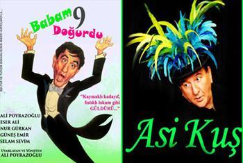 Ali Poyrazo�lu'nun Asi Ku� ve Babam 9 Do�urdu Oyunu'na Biletler 56 TL Yerine 29 TL!