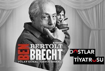 �imdi Brecht zaman�! Genco Erkal taraf�ndan sahnelenecek Ben Bertolt Brecht oyununa biletiniz 50 TL yerine 30 TL!