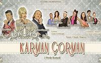 �stanbul Kumpanyas� Ayr�cal��� �le ''KARMAN �ORMAN'' Adl� Komedi Oyunu 45 TL Yerine Sadece 24.90 TL!