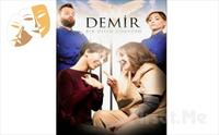 Güzin-Zeynep Özyağcılar'la ''Demir'' Tiyatro Oyunu Bileti 45 TL Yerine Sadece 25 TL!