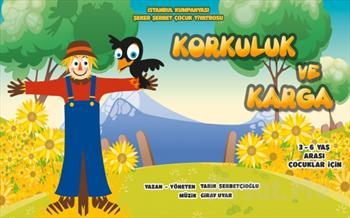 �stanbul Kumpanyas� Ayr�cal��� �le ''KORKULUK ve KARGA'' Adl� M�zikli �ocuk Oyunu 15 TL Yerine Sadece 9.90 TL!