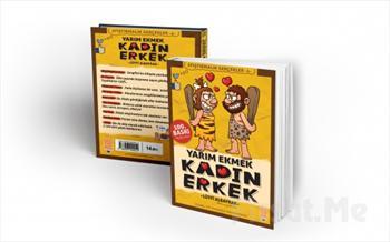 Beka Sanat'tan G�lmeye Doyamayaca��n�z Harika Bir Eser! Yar�m Ekmek Kad�n Erkek Adl� Mizahi Kitap 14.50 TL Yerine Sadece 6.50 TL! (Ayra� Hediyeli!)