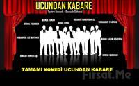1001 Sanat'tan UCUNDAN KABARE Ustalara sayg� ske�leri Tiyatro Oyunu 25 TL yerine Sadece 15 TL!