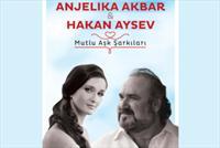 MO� Sahne'de Ger�ekle�ecek Anjelika Akbar ve Hakan Aysev Mutlu A�k �ark�lar� Konserine Giri� Bileti 60 TL Yerine 29 TL !