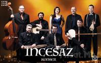 İstanbul Müziği Topluluğu 'İncesaz' Konser Bileti 45 TL yerine 27 TL'den Başlayan Fiyatlarla