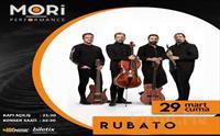 Mori Performance'ta 29 Mart'ta Rubato Konser Bileti 70 TL yerine 49 TL'den Başlayan Fiyatlarla