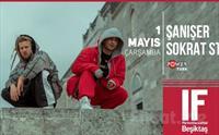 IF Performance Hall Beşiktaş'ta 1 Mayıs'ta 'Şanışer ft. Sokrat st' Konser Bileti 38.50 TL yerine 27 TL