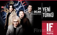 IF Performance Hall Beşiktaş'ta 16 Kasım'da Yeni Türkü Konser Bileti 44 TL yerine 32 TL