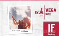 IF Performance Hall Beşiktaş'ta 21 Eylül'de Vega Konser Giriş Bileti 44 TL yerine 32 TL