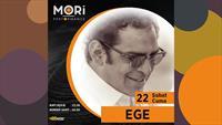 22 Şubat Ege Konseri Maltepe Mori Performance Hall Sahnesinde!