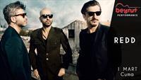 1 Mart Redd Konseri Kartal Beyrut Performance Sahne'de!