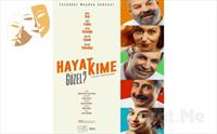 'Hayat Kime Güzel?' Komedi Tiyatro Oyunu Bileti 67 TL yerine 39 TL