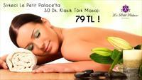 Sirkeci Le Petit Palace'ta 30 Dakikalık Klasik Türk Masajı ve Kese Köpük Sauna Paketi!