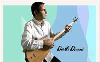 Müzikomani Sahne Antalya'da 19 Haziran'da 'Dertli Divani' Konser Bileti 57 TL yerine 40 TL