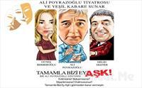 Ali Poyrazoğlu, Şebnem Özinal ve Melih Ekener'den 'Tamamla Bizi Ey Aşk' Komedi Türünde İnteraktif Tiyatro Oyunu Bileti 90.50 TL yerine 55 TL
