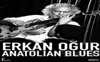 Türk Müziğinin Özgün Sesi 'Erkan Oğur Anatolian Blues' Konser Bileti 90.50 TL Yerine 55 TL
