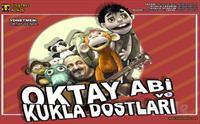 Oktay Şenol ve Bülent Aksu'dan 'Oktay Abi ve Kukla Dostları' Kukla Gösterisi Bileti 40 TL Yerine 25 TL