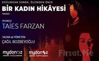 Taies Farzan'ın Oyunculuğuyla 'Doğumdan Sonra, Ölümden Önce Bir Kadın Hikayesi' Tiyatro Oyunu Bileti 45 TL Yerine 20 TL