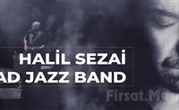 Caddebostan Kültür Merkezi'nde 13 Kasım'da 'Halil Sezai Tad Jazz Band' Konser Bileti 90.50 TL yerine 55 TL'den Başlayan Fiyatlarla