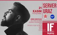 IF Performance Hall Beşiktaş'ta 21 Kasım'da 'Server Uraz' Konser Bileti 44 TL yerine 35.50 TL