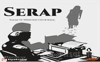İnsan İlişkileri ve Yalnızlık Psikolojisine Dair İlginç Bir Hikaye 'Serap' Tiyatro Oyunu Bileti 56 TL Yerine 40 TL