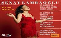 Farklı Tarzı ve Güçlü Sesiyle 'Şenay Lambaoğlu Akustik Şarkılar' Konser Bileti 79 TL Yerine 59 TL