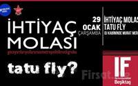 IF Performance Hall Beşiktaş'ta 29 Ocak'ta 'İhtiyaç Molası - Tatu Fly' Konser Bileti 44 TL yerine 35 TL