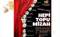 Kahkahalarla İzleyeceğiniz Bir Aile Komedisi 'Hepi Topu Mizah' Tiyatro Oyunu Bileti 50 TL Yerine 35 TL