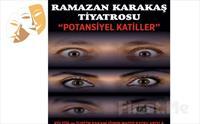 Etkisinden Çıkamayacağınız Psikolojik Gerilim Oyunu 'Potansiyel Katiller' Tiyatro Bileti 30 TL Yerine 25 TL