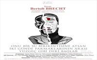 Bertolt Brecht'in Yazdığı 'Onu Bir Su Birikintisine Atsan İki Günde Parmaklarının Arası Yüzgeç Gibi Deri Bağlar' Tiyatro Oyunu Bileti 56.50 TL Yerine...