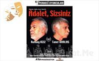 Rutkay Aziz ve Taner Barlas'tan Adalet, Sizsiniz Adlı Tiyatro Oyun Biletleri 67 TL yerine 45 TL