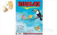 1001 Sanat'tan KUŞBAZ Müzikli Çocuk Tiyatro Oyun Bileti 29 TL Yerine 20 TL