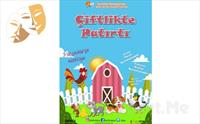 İstanbul Kumpanyası Ayrıcalığı İle ÇİFTLİKTE PATIRTI Adlı Müzikli Çocuk Oyunu 30 TL Yerine Sadece 17.90 TL