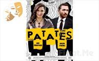 Ahu Türkpençe ve Orçun İynemli'den 'Patates' Adlı Tek Perdelik Komedi Oyun Bileti 45 TL yerine 27 TL