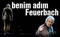 Selçuk Yöntem'in Usta Oyunculuğu ile Benim Adım Feuerbach Tiyatro Oyun Bileti 78.50 TL yerine 45 TL